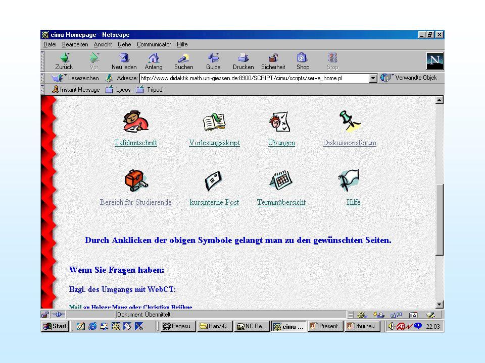 WebCT ? Integrierte Sammlung von Web-basierten Unterrichtswerkzeugen http://www.webct.edu