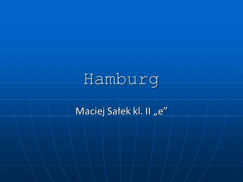 Hamburg Maciej Sałek kl. II e