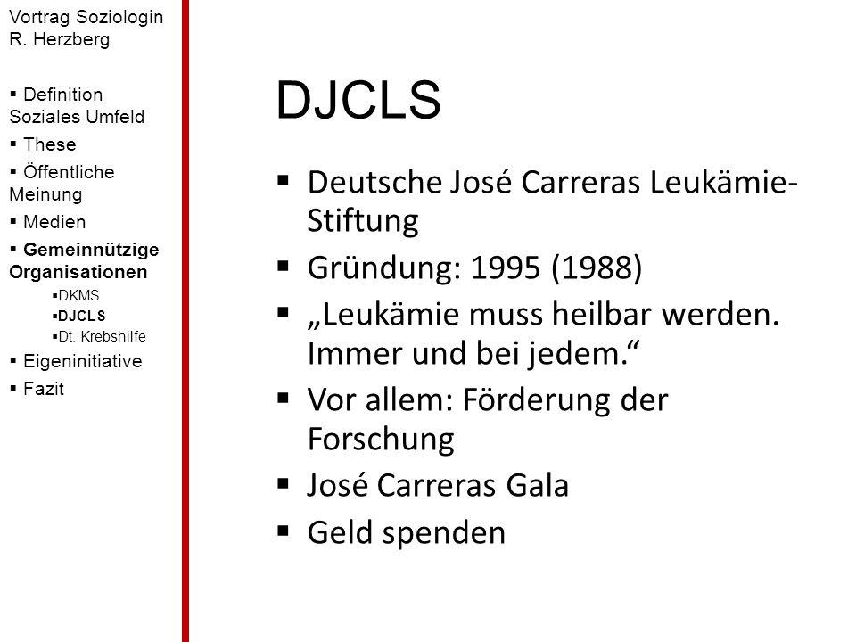 DJCLS Deutsche José Carreras Leukämie- Stiftung Gründung: 1995 (1988) Leukämie muss heilbar werden. Immer und bei jedem. Vor allem: Förderung der Fors