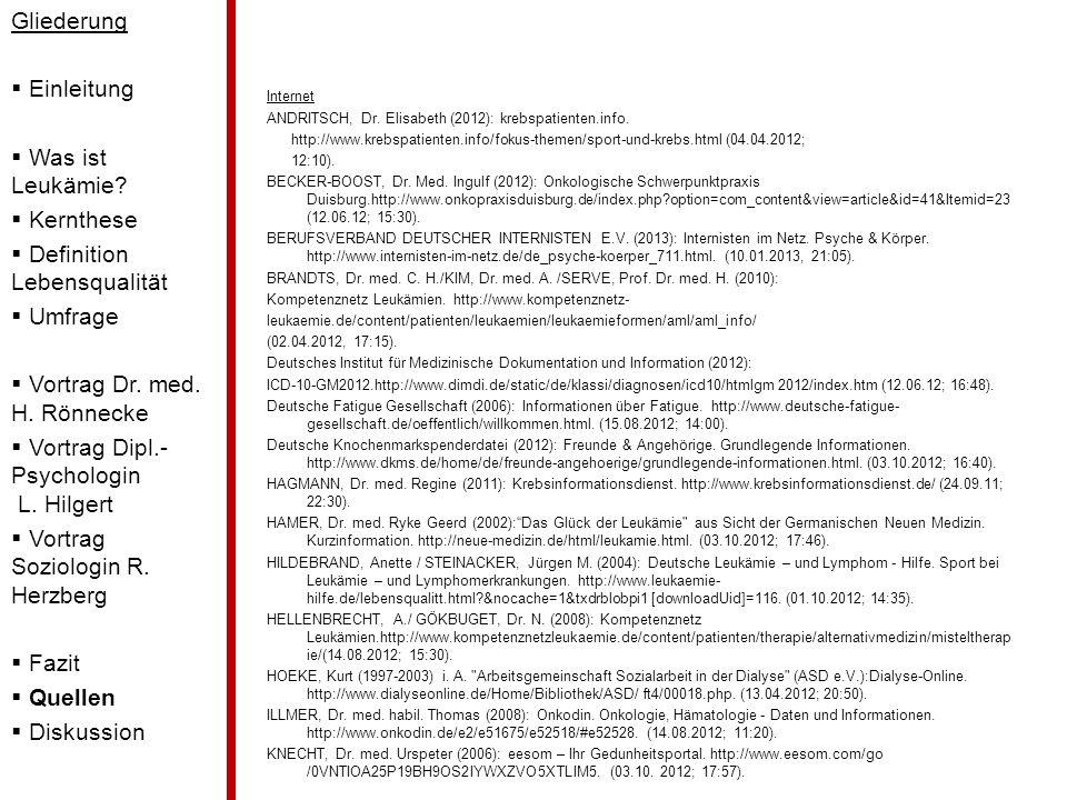 Internet ANDRITSCH, Dr. Elisabeth (2012): krebspatienten.info. http://www.krebspatienten.info/fokus-themen/sport-und-krebs.html (04.04.2012; 12:10). B