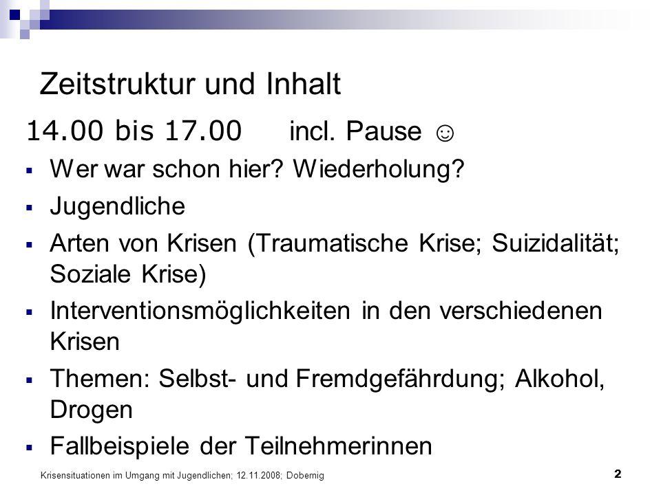 Krisensituationen im Umgang mit Jugendlichen; 12.11.2008; Dobernig 53 Suizid-Interventionen (1) Offenes Nachfragen und Ansprechen (wann, wie, wo, Vorbereitungen).