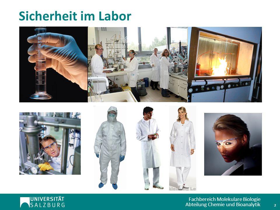 Fachbereich Molekulare Biologie Abteilung Chemie und Bioanalytik Sicherheit im Labor 2