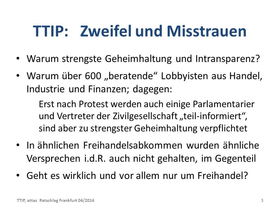 TTIP, attac Ratschlag Frankfurt 04/2014 24