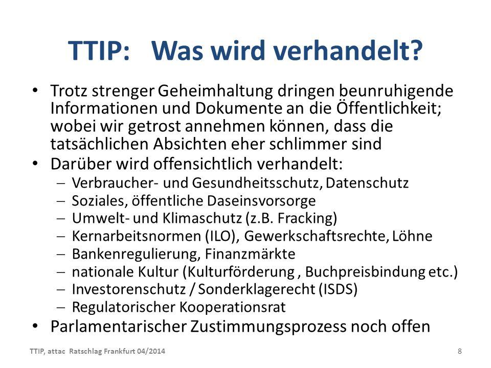 TTIP: … in a nutshell = Kern des TTIP Abkommen.