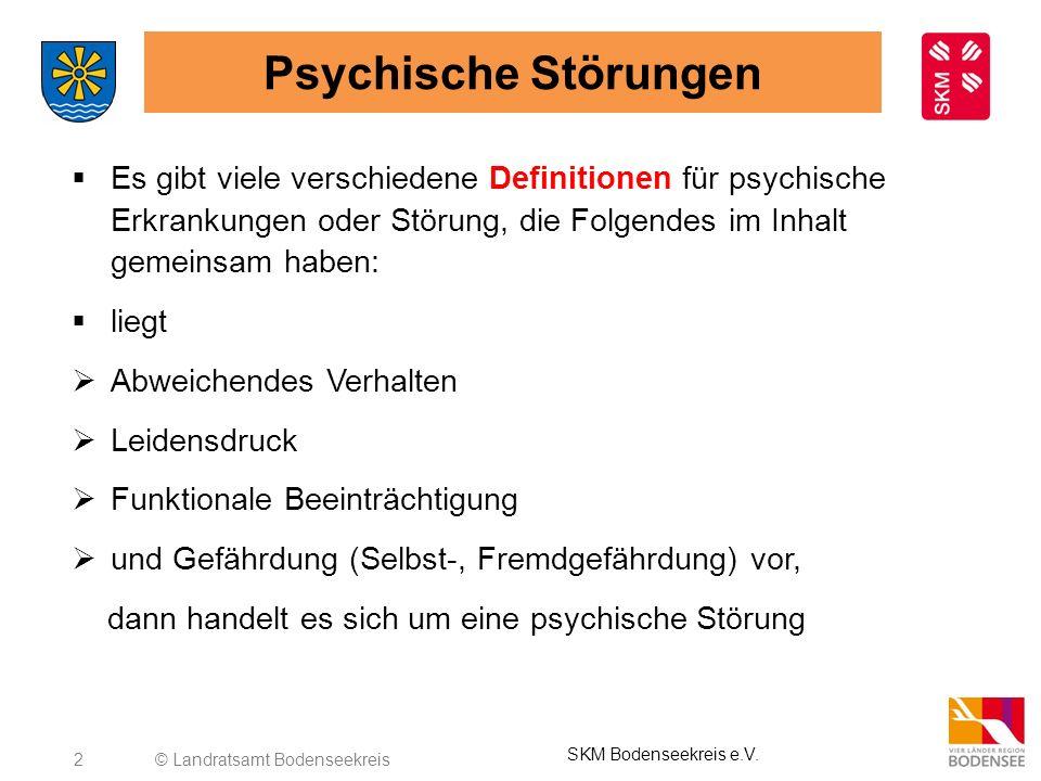 2 Psychische Störungen Es gibt viele verschiedene Definitionen für psychische Erkrankungen oder Störung, die Folgendes im Inhalt gemeinsam haben: lieg