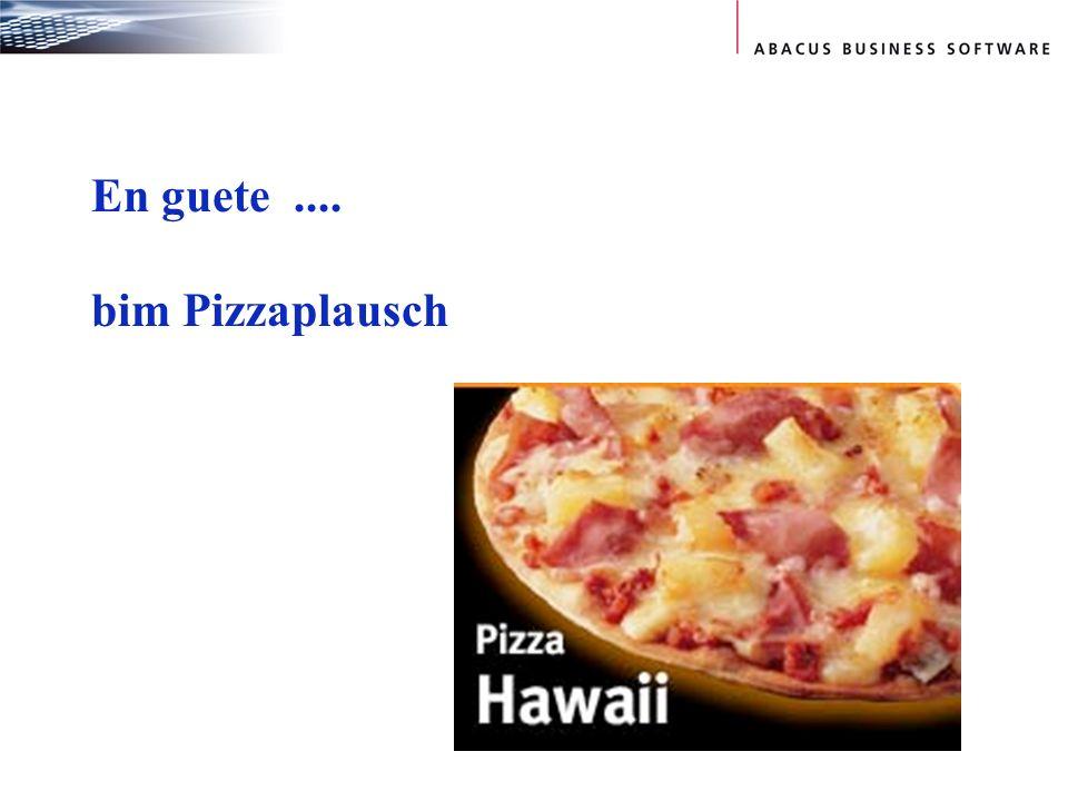 En guete.... bim Pizzaplausch