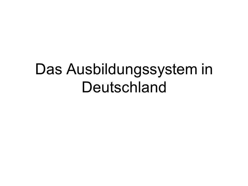 Das Ausbildungssystem in Deutschland