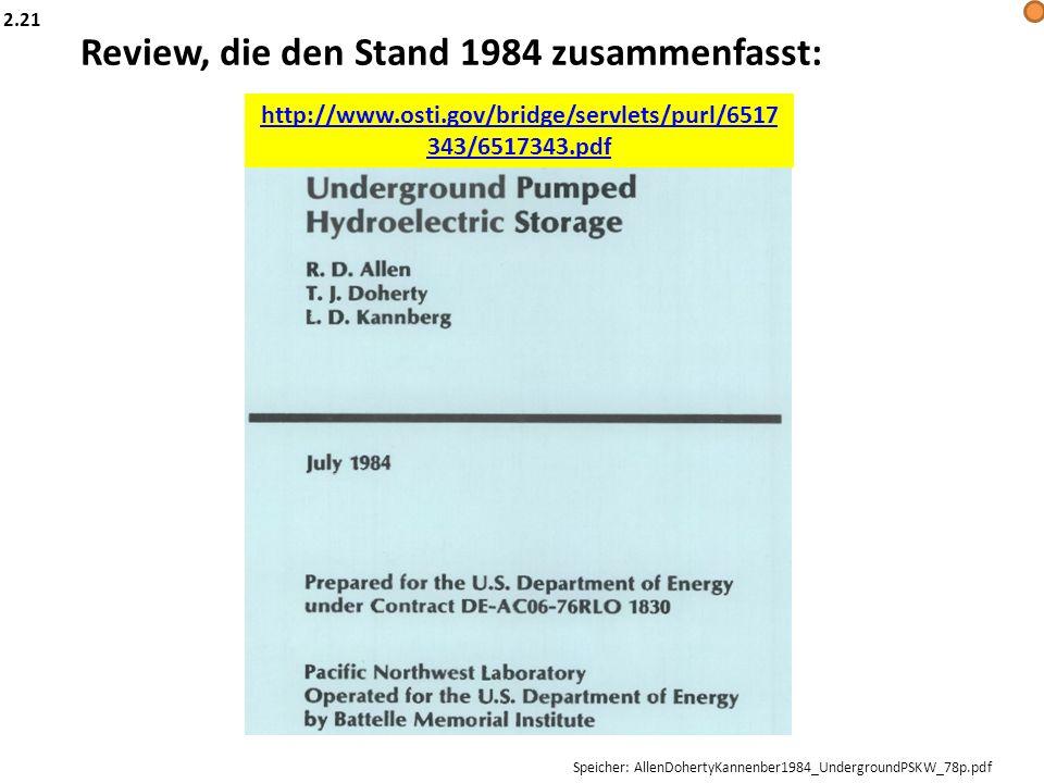 Review, die den Stand 1984 zusammenfasst: http://www.osti.gov/bridge/servlets/purl/6517 343/6517343.pdf Speicher: AllenDohertyKannenber1984_Undergroun