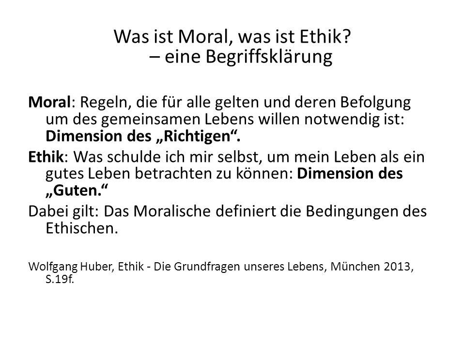 Was ist Moral, was ist Ethik.