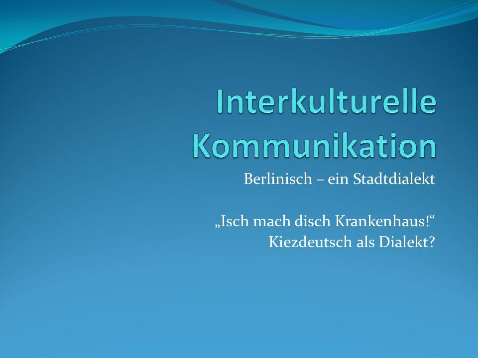 Berlinisch Varietätenlinguistisch betrachtet Grundlage des Berlinischen sind das märkische Platt, das Hochdeutsche und das Sächsische.