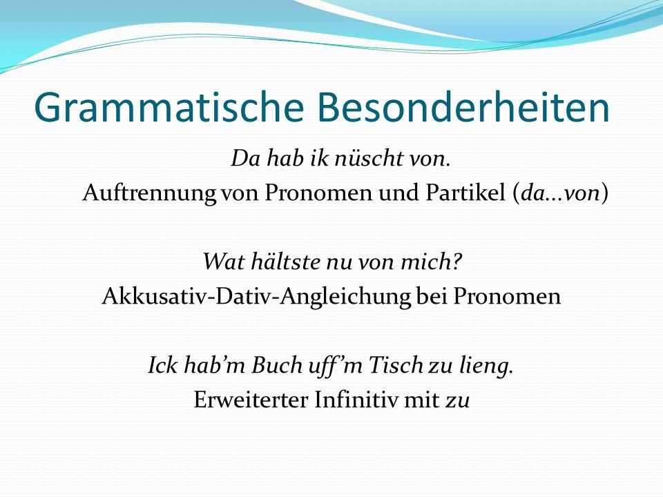 Berliner Sprüche 1.Ick gloob mir knutscht n Elch.