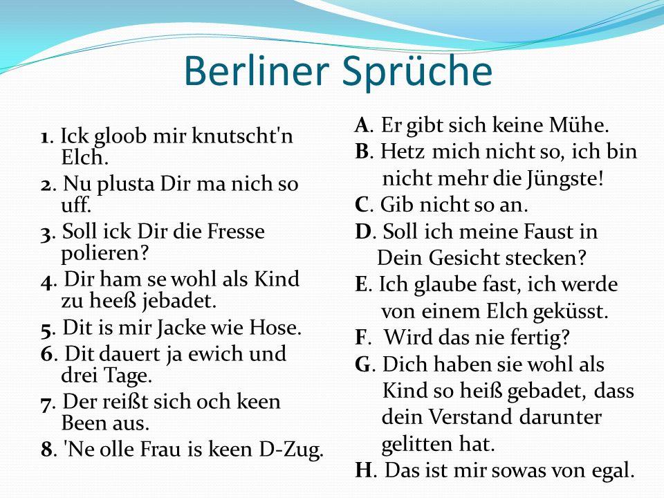 8.Hausübung 1. Vervollständigen Sie das ABC der Berliner Schnauze.