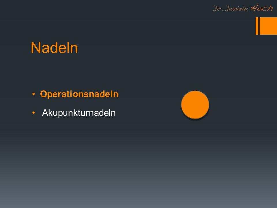 Nadeln Operationsnadeln Akupunkturnadeln