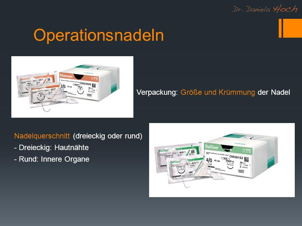 Operationsnadeln Verpackung: Größe und Krümmung der Nadel Nadelquerschnitt (dreieckig oder rund) - Dreieckig: Hautnähte - Rund: Innere Organe