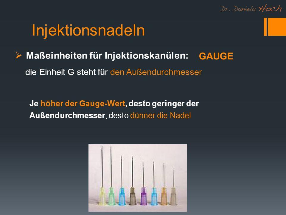 Maßeinheiten für Injektionskanülen: die Einheit G steht für den Außendurchmesser GAUGE Je höher der Gauge-Wert, desto geringer der Außendurchmesser, d