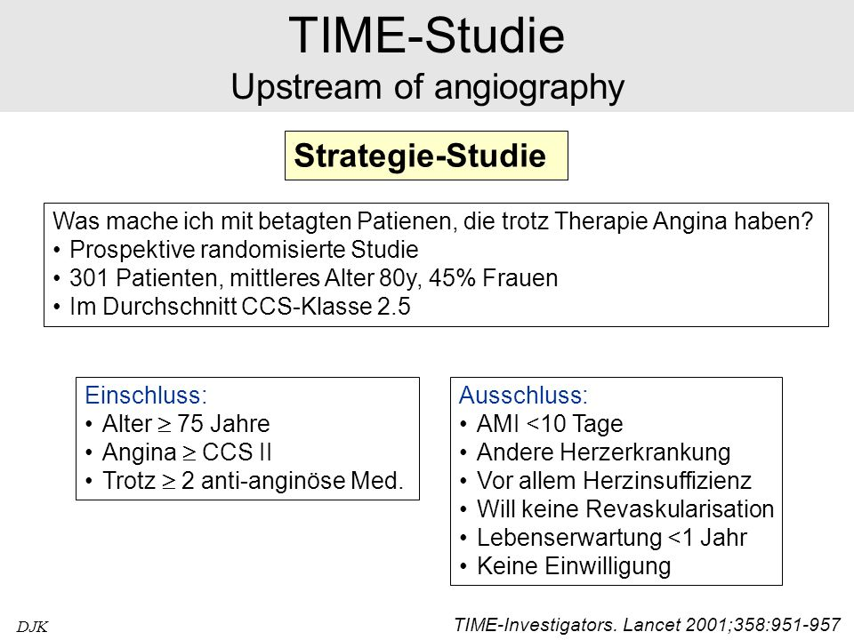 DJK TIME-Studie Upstream of angiography TIME-Investigators.