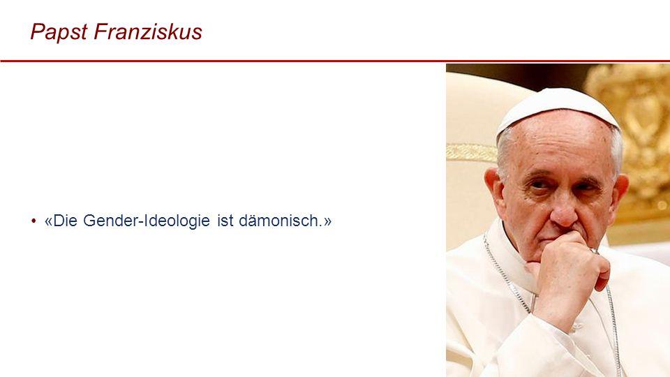 Papst Franziskus «Die Gender-Ideologie ist dämonisch.» 3