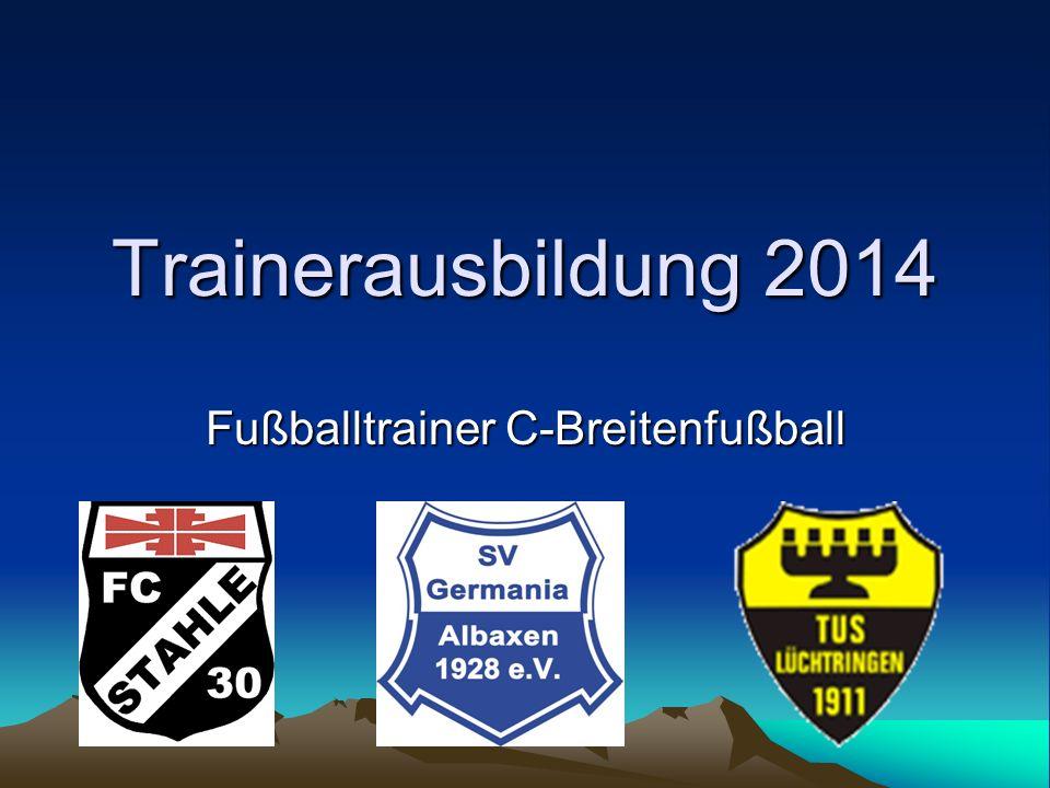 Trainerausbildung 2014 Fußballtrainer C-Breitenfußball