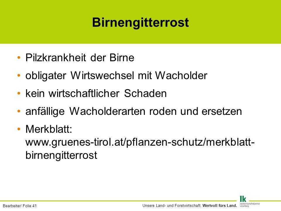 Bearbeiter/ Folie 41 Unsere Land- und Forstwirtschaft.