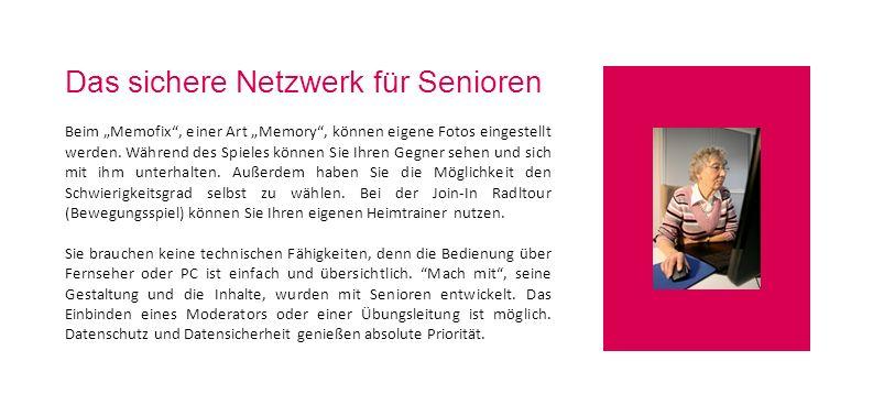 Das sichere Netzwerk für Senioren Beim Memofix, einer Art Memory, können eigene Fotos eingestellt werden. Während des Spieles können Sie Ihren Gegner