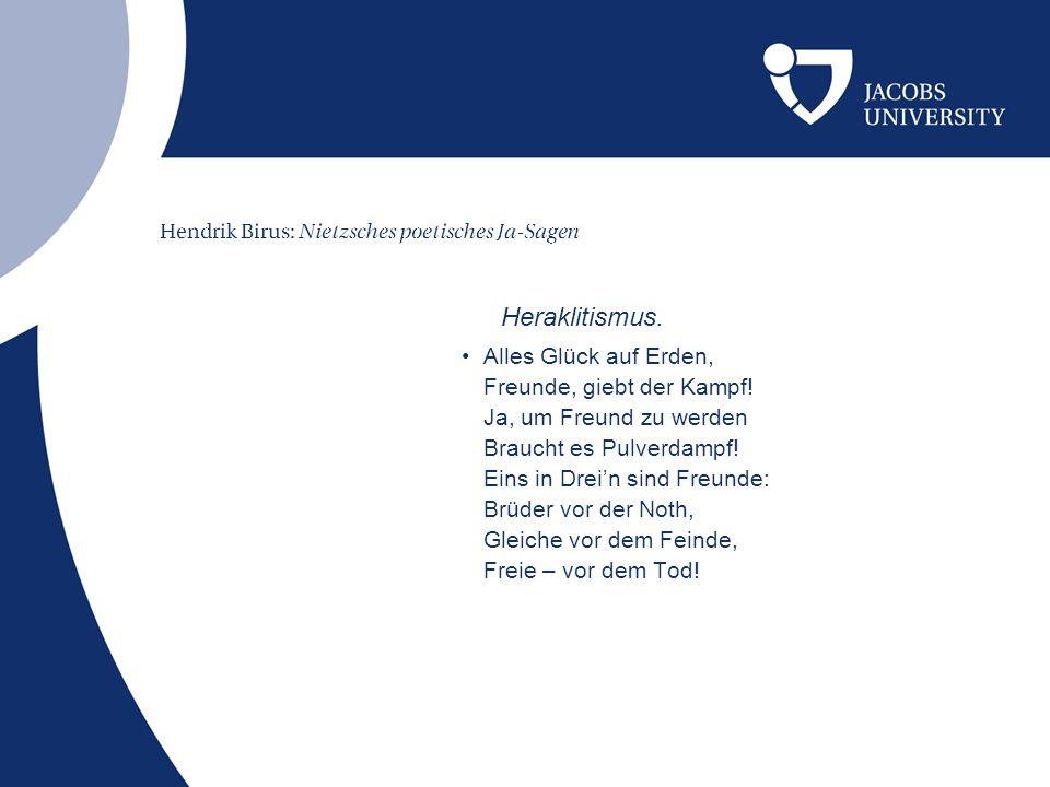 Hendrik Birus: Nietzsches poetisches Ja-Sagen An Goethe.