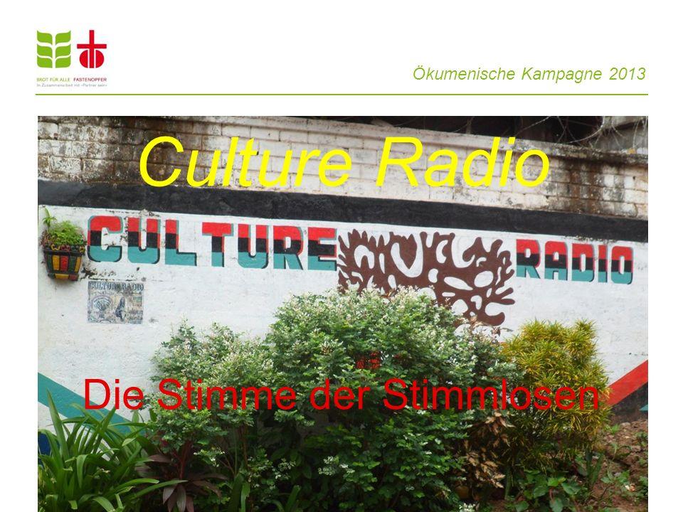 Ökumenische Kampagne 2013 Die Stimme der Stimmlosen 2 Culture Radio