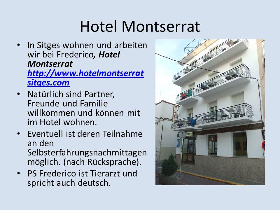 Hotel Montserrat In Sitges wohnen und arbeiten wir bei Frederico, Hotel Montserrat http://www.hotelmontserrat sitges.com http://www.hotelmontserrat si