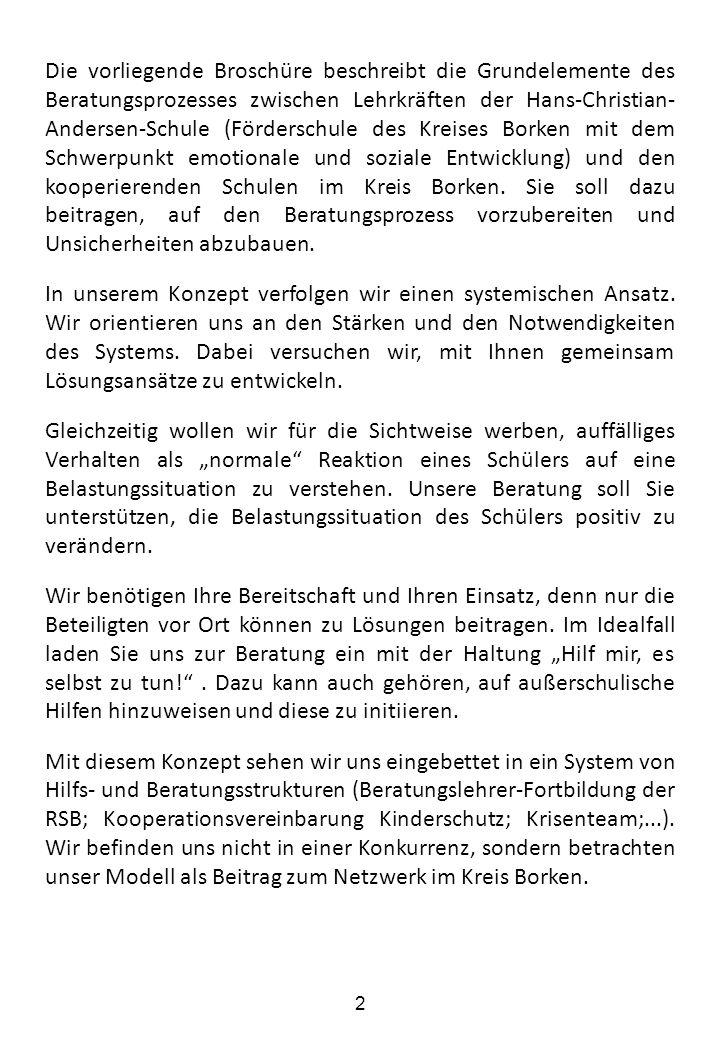 Die vorliegende Broschüre beschreibt die Grundelemente des Beratungsprozesses zwischen Lehrkräften der Hans-Christian- Andersen-Schule (Förderschule d