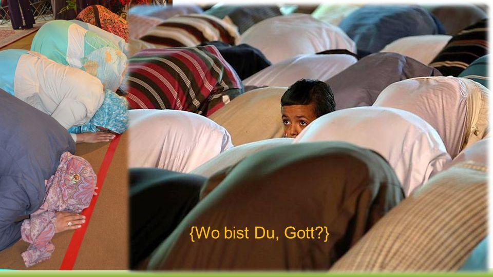 {Wo bist Du, Gott?}