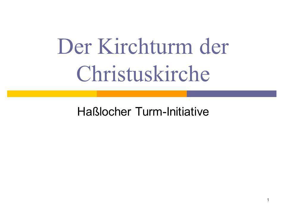 Der Kirchturm der Christuskirche Haßlocher Turm-Initiative 1