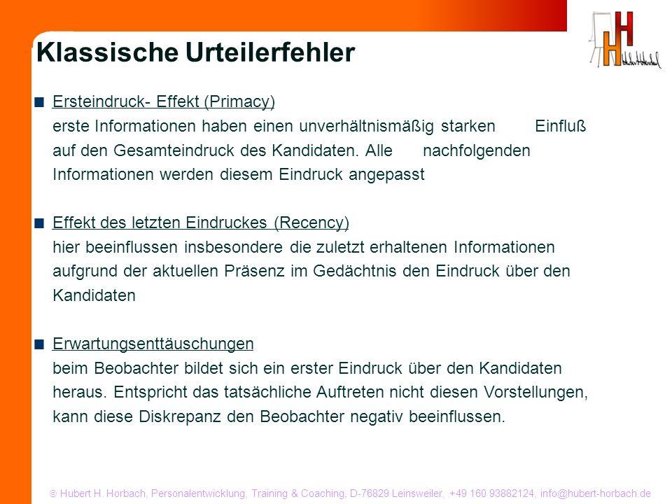 Hubert H. Horbach, Personalentwicklung, Training & Coaching, D-76829 Leinsweiler, +49 160 93882124, info@hubert-horbach.de Ersteindruck- Effekt (Prima
