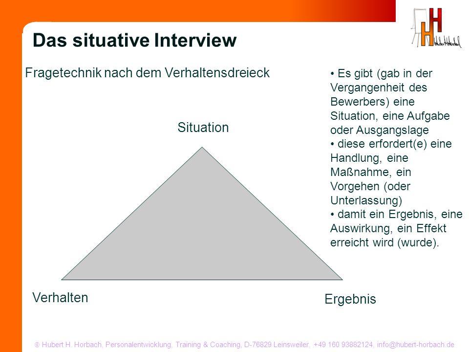 Hubert H. Horbach, Personalentwicklung, Training & Coaching, D-76829 Leinsweiler, +49 160 93882124, info@hubert-horbach.de Fragetechnik nach dem Verha