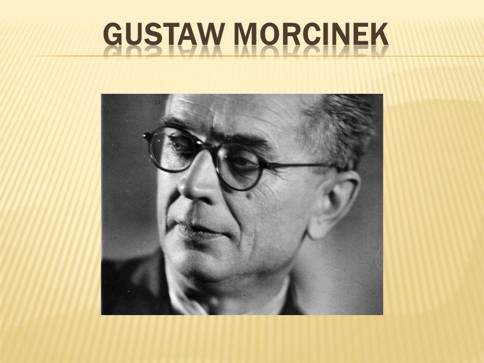 Gustaw Morcinek war ein polnischer Schriftsteller und Publizist des 20.