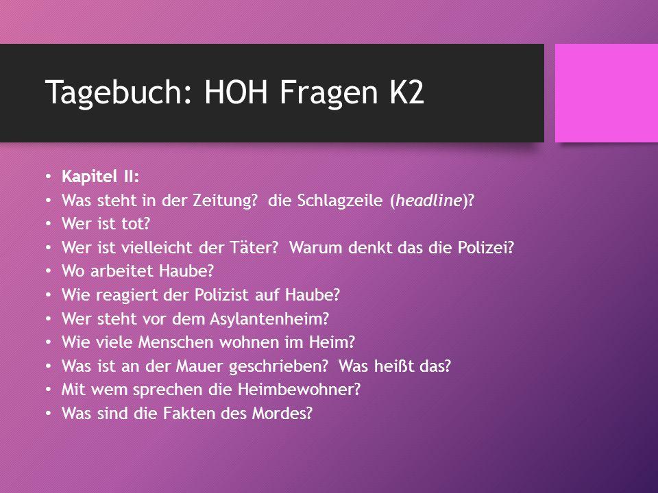 Tagebuch: HOH Fragen K2 Kapitel II: Was steht in der Zeitung.