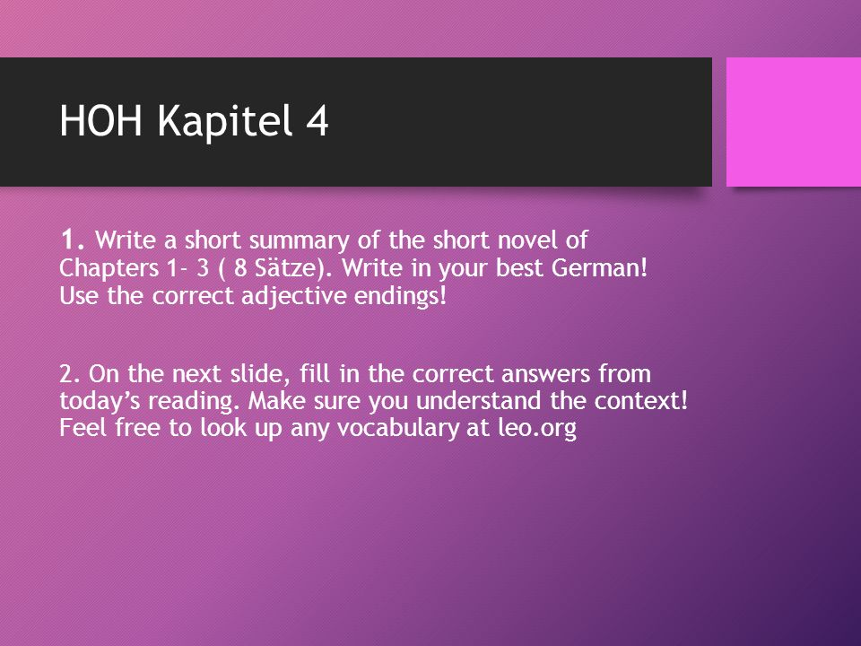 HOH Kapitel 4 1. Write a short summary of the short novel of Chapters 1- 3 ( 8 Sätze).