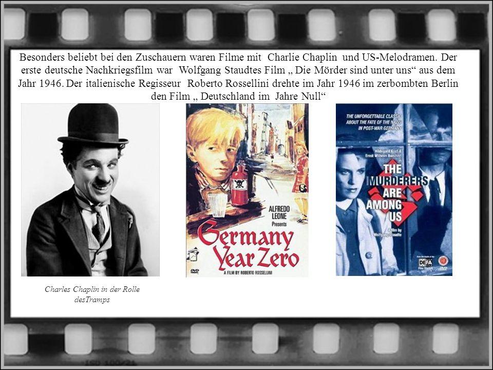 Besonders beliebt bei den Zuschauern waren Filme mit Charlie Chaplin und US-Melodramen. Der erste deutsche Nachkriegsfilm war Wolfgang Staudtes Film D