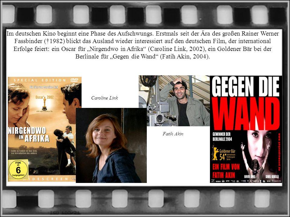 Im deutschen Kino beginnt eine Phase des Aufschwungs. Erstmals seit der Ära des großen Rainer Werner Fassbinder (1982) blickt das Ausland wieder inter