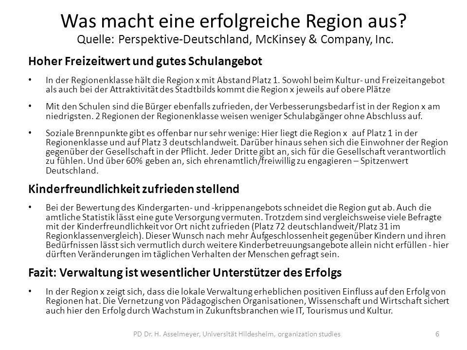 Was macht eine erfolgreiche Region aus? Quelle: Perspektive-Deutschland, McKinsey & Company, Inc. Hoher Freizeitwert und gutes Schulangebot In der Reg