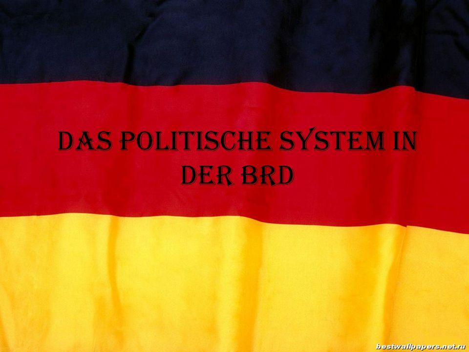 Die BRD ist ein demokratischer, rechtlicher und sozialer Bundesstaat.