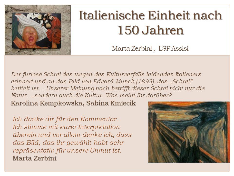 Italienische Einheit nach 150 Jahren Italienische Einheit nach 150 Jahren Marta Zerbini, LSP Assisi Marta Zerbini Ich danke dir für den Kommentar. Ich