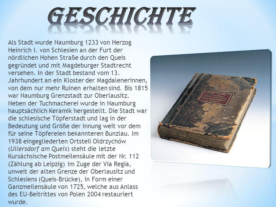 Als Stadt wurde Naumburg 1233 von Herzog Heinrich I.