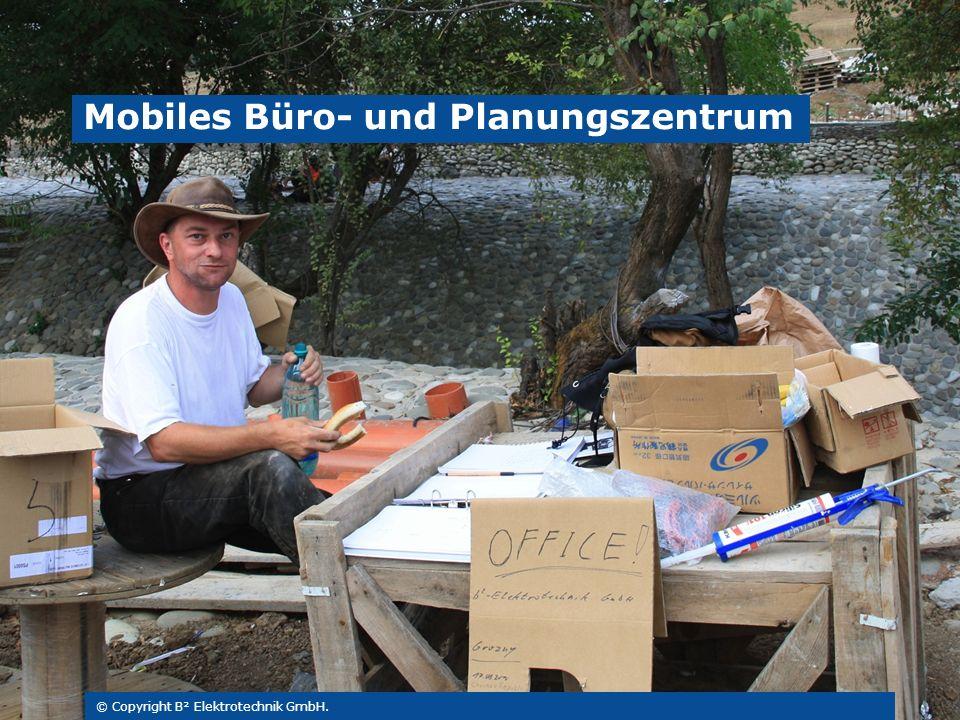 © Copyright B² Elektrotechnik GmbH. Mobiles Büro- und Planungszentrum