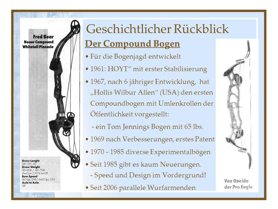 13 Der Compound Bogen Für die Bogenjagd entwickelt 1961: HOYT mit erster Stabilisierung 1967, nach 6 jähriger Entwicklung, hat Hollis Wilbur Allen (USA) den ersten Compoundbogen mit Umlenkrollen der Öffentlichkeit vorgestellt: - ein Tom Jennings Bogen mit 65 lbs.