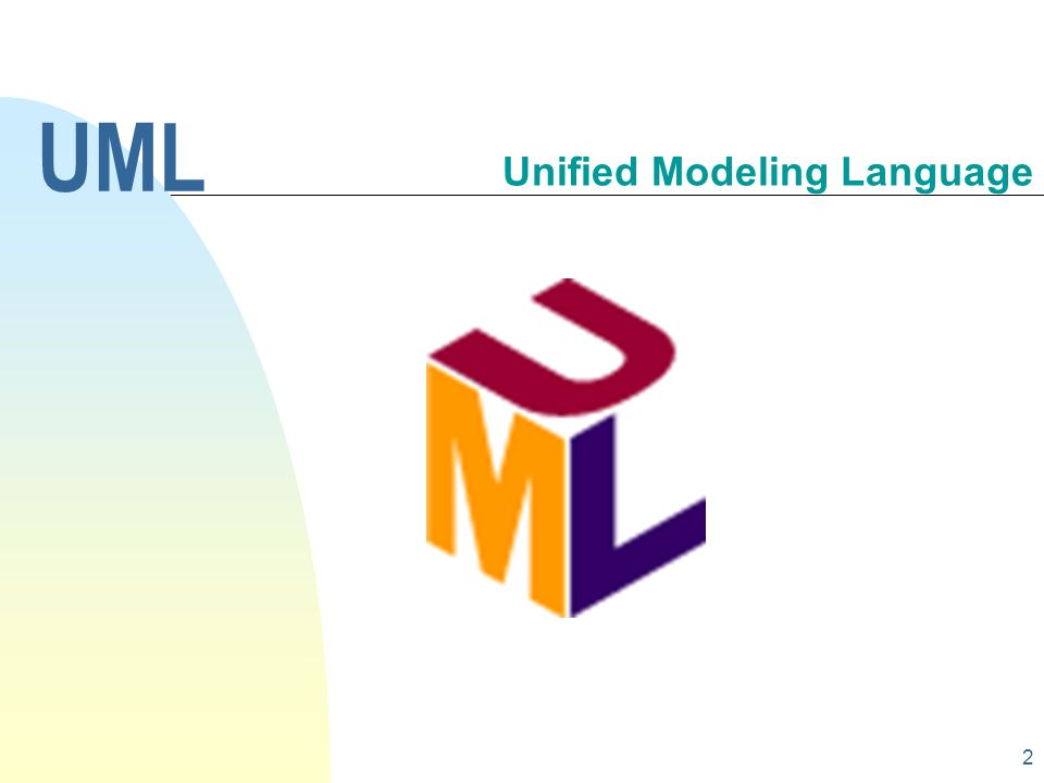 2 Unified Modeling Language UML