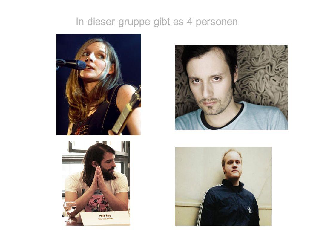 In dieser gruppe gibt es 4 personen