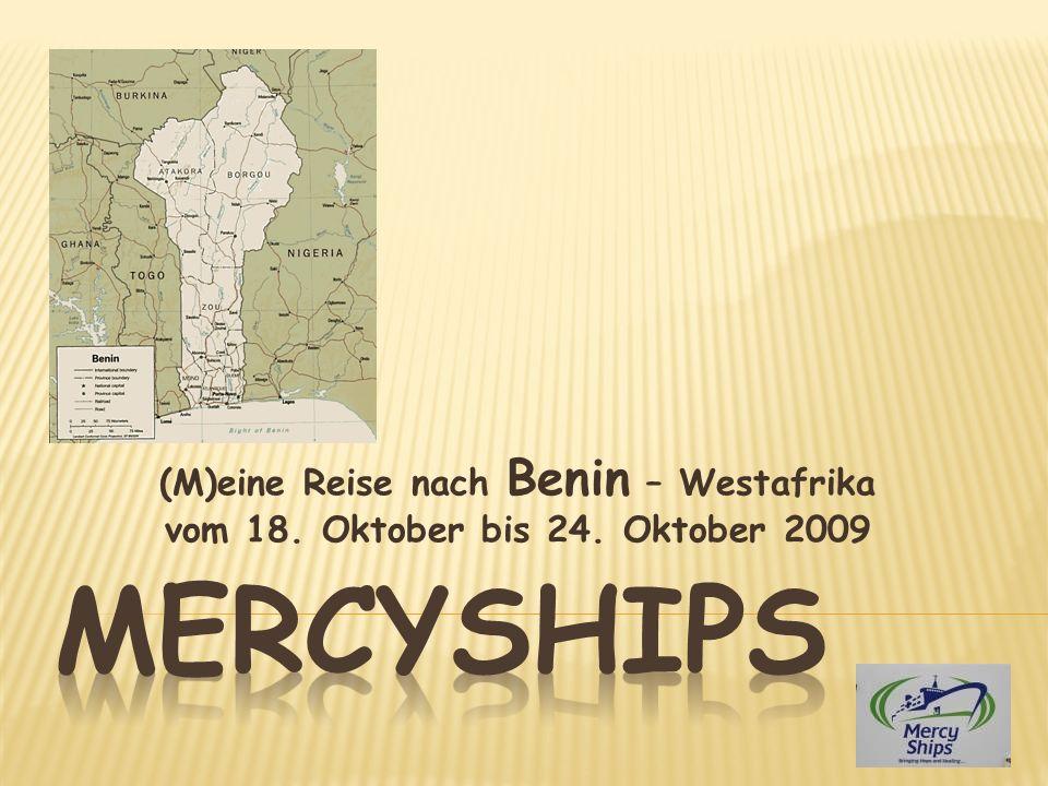 (M)eine Reise nach Benin – Westafrika vom 18. Oktober bis 24. Oktober 2009
