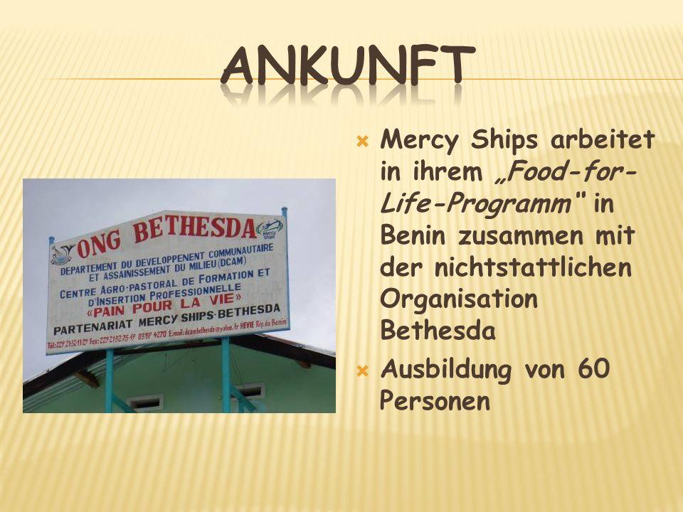 Mercy Ships arbeitet in ihrem Food-for- Life-Programm in Benin zusammen mit der nichtstattlichen Organisation Bethesda Ausbildung von 60 Personen