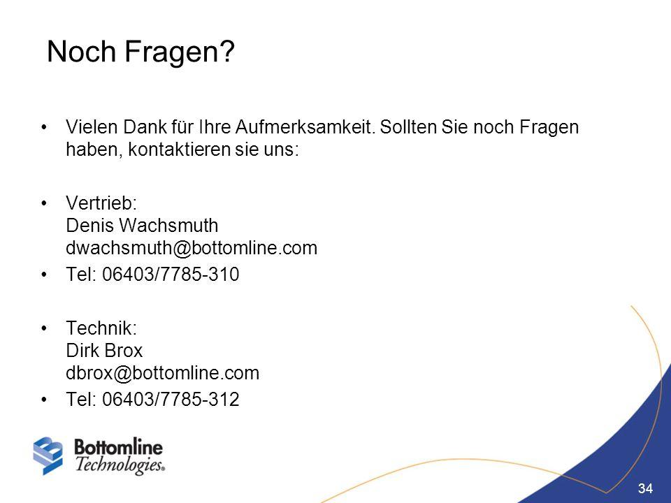 34 Noch Fragen? Vielen Dank für Ihre Aufmerksamkeit. Sollten Sie noch Fragen haben, kontaktieren sie uns: Vertrieb: Denis Wachsmuth dwachsmuth@bottoml