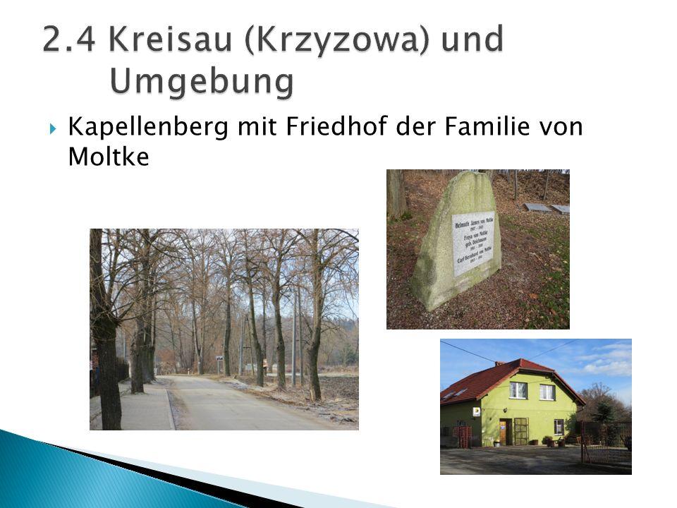 Kapellenberg mit Friedhof der Familie von Moltke