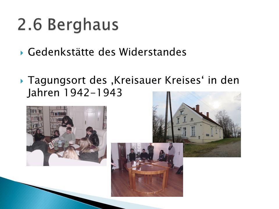 Gedenkstätte des Widerstandes Tagungsort des Kreisauer Kreises in den Jahren 1942-1943